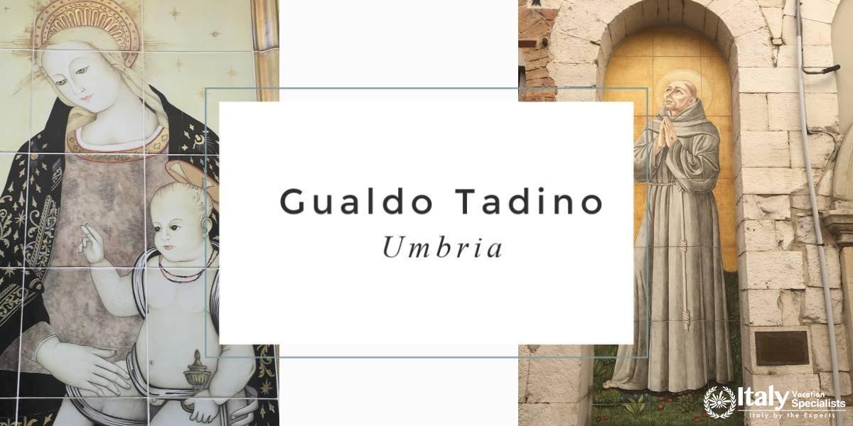 Gualdo Tadino Umbria with Italy Vacation Specialists